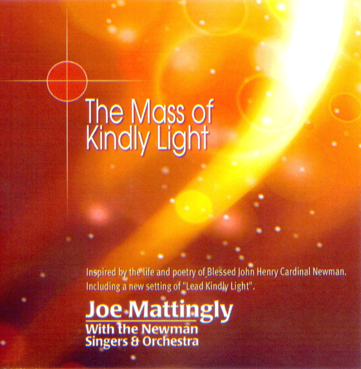 The Mass of Kindly Light
